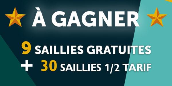 Saillies à GAGNER !